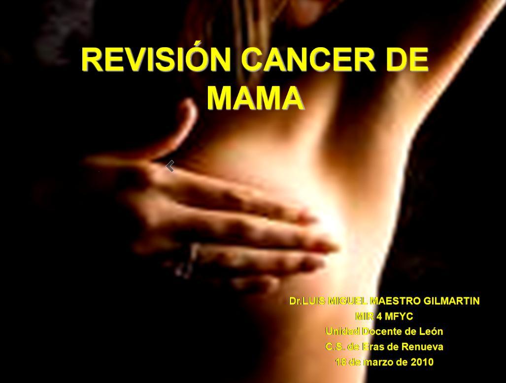 Erasresidente: Sesión clínica: cáncer de mama.