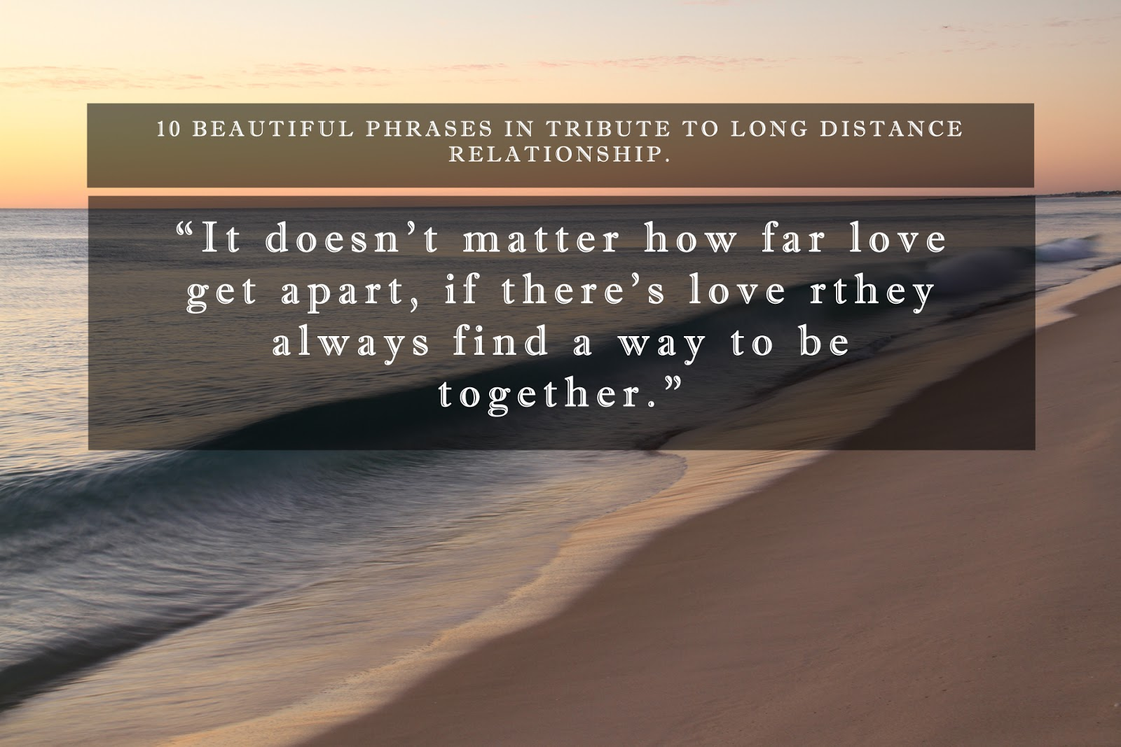 10 Beautiful phrases in tribute to Long Distance Relationship ...
