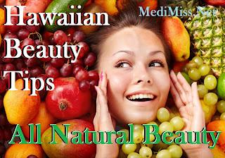 Hawaiian Beauty Tips - All Natural Beauty