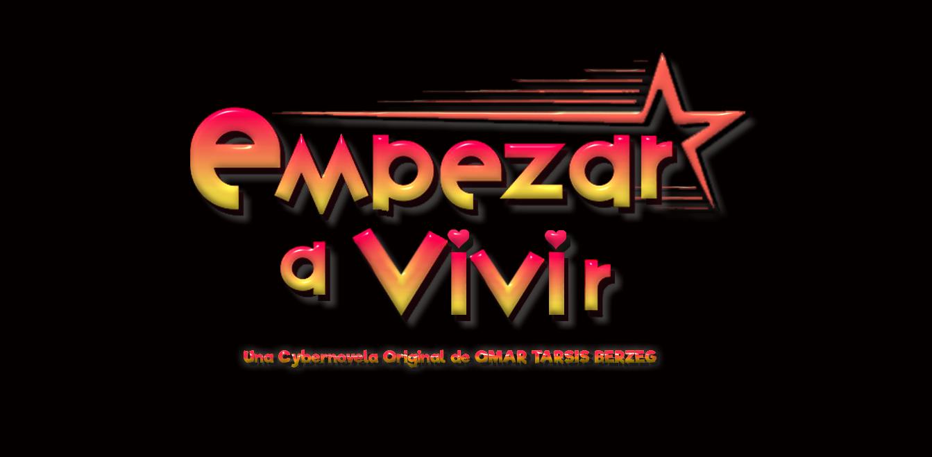 EMPEZAR A VIVIR