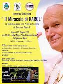 iL Miracolo di KAROL- INCONTRO TEMATICO con Saverio GAETA