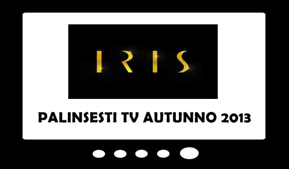 iris-palinsesto-tv-autunno-2013