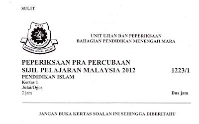 Soalan Pra Percubaan SPM Pendidikan Islam 2012 MRSM