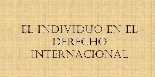 Individuo y Derecho Internacional