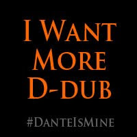 #DanteIsMine