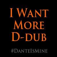 #DanteIsMine