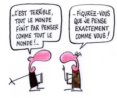 - LA LIBERTE DE PENSER AUTREMENT -