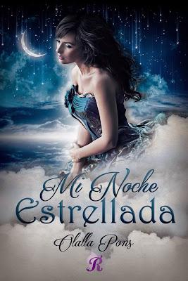 LIBRO - Mi noche estrellada Olalla Pons (Romantica Ediciones - Junio 2015) NOVELA ROMANTICA | Edición papel & ebook kindle Comprar en Amazon