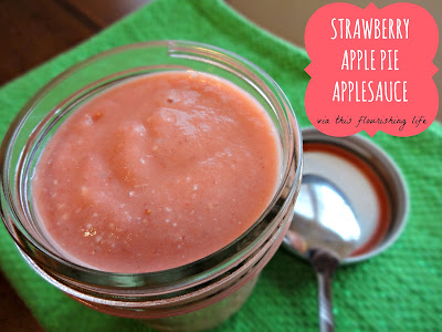 This Flourishing Life: Recipe: Strawberry Apple Pie Applesauce