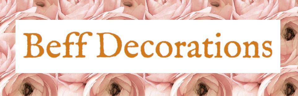 Beff Decorations
