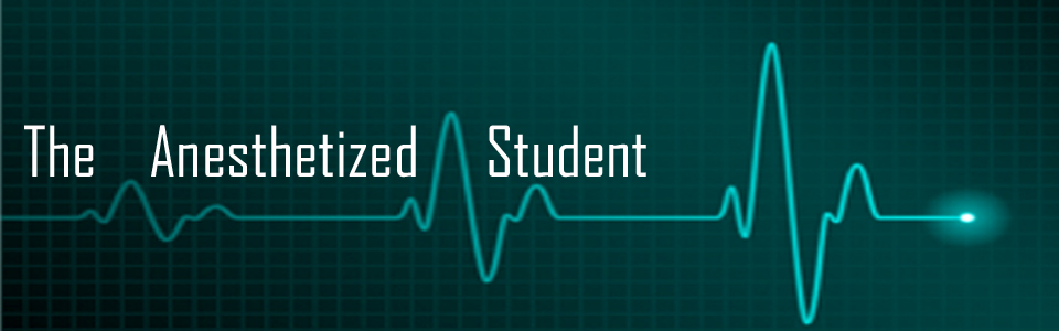 The Anesthetized Student