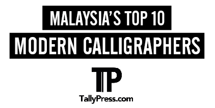 Malaysia's Top 10 Modern Calligrapher by Tallypress