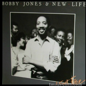 BOBBY JONES  & NEW LIFE - Close To You