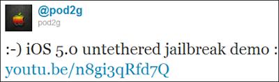 Pod2G iOS 5.O Untethered Jailbreak In Twitter
