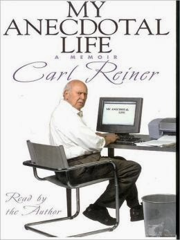 My Anecdotal Life by Carl Reiner audio cover