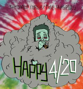 HAPPY 420!!