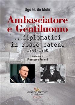 Ambasciatore e Gentiluomo biografia di Manlio Brosio