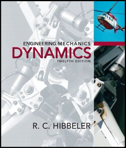 DINAMICA - HIBBELER Engineering+Mechanics+Dynamics+12+Edition+By+R.C+Hibbeler+-+Free+Solution+Manual