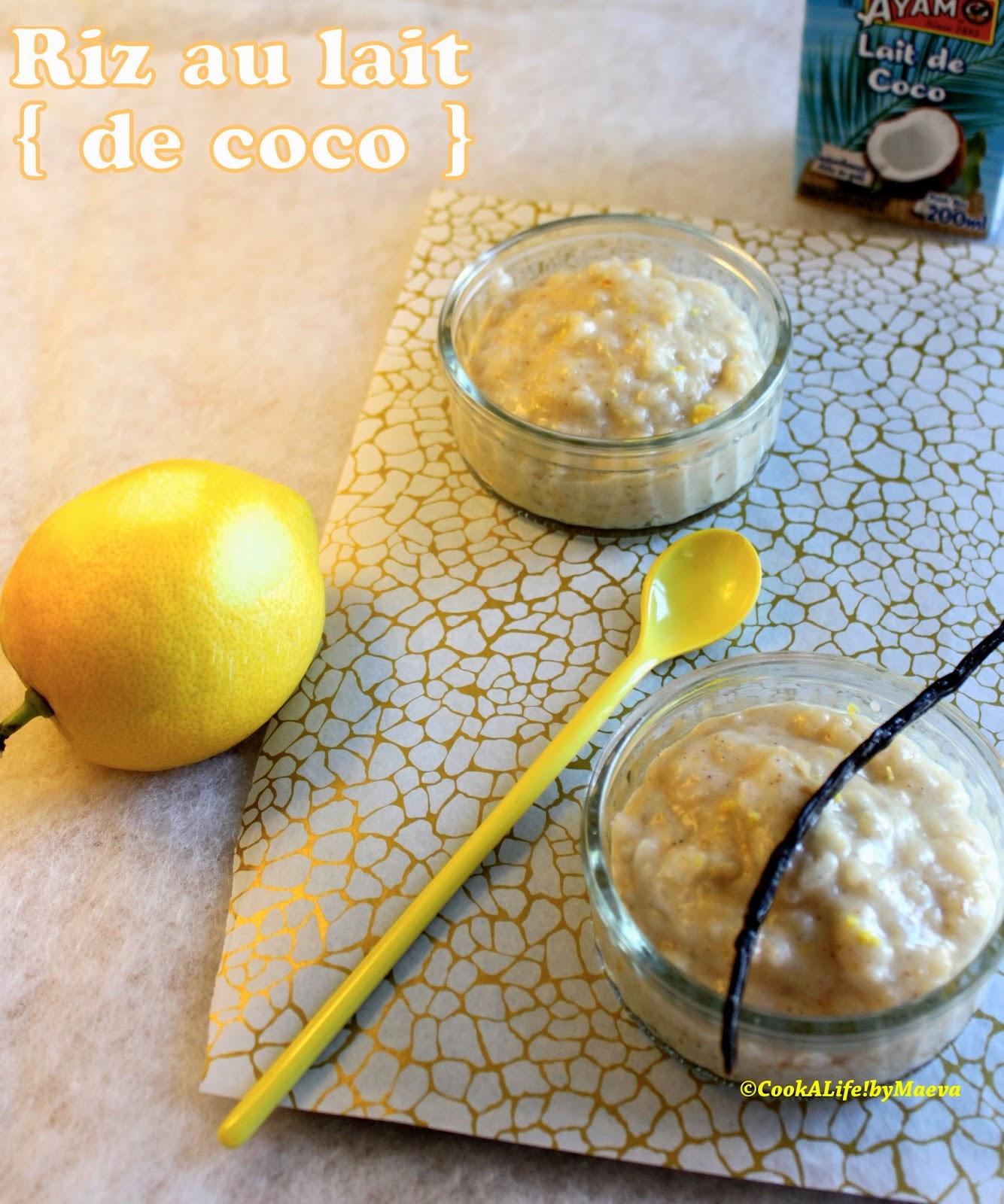 Cook a life by maeva riz au lait de coco et mangue qui rappelle le khao niao mamuang dessert - Riz au lait de coco ...