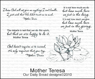 our daily bread designs, Mother Theresa