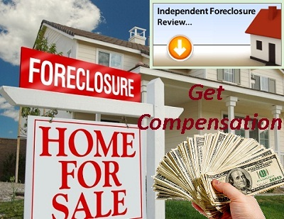 How to check eligibility and get compensation independent foreclosure