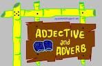 Adjective dan Adverb (Kata Sifat dan Kata Keterangan)