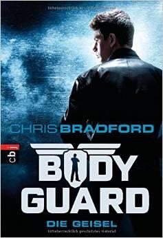 B cherpf tchen bodyguard die geisel chris bradford - Bodyguard idee ...