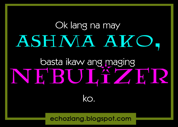march 2013 echoz lang tagalog quotes collection