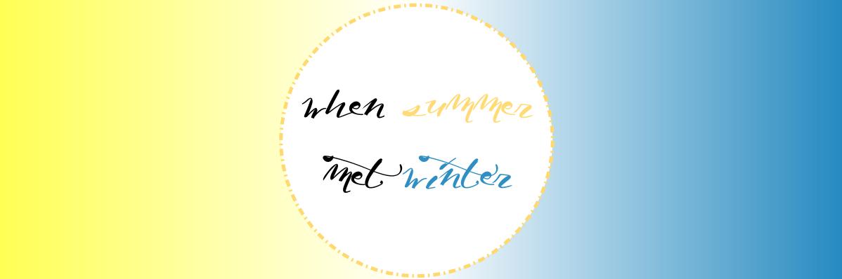 When Summer Met Winter