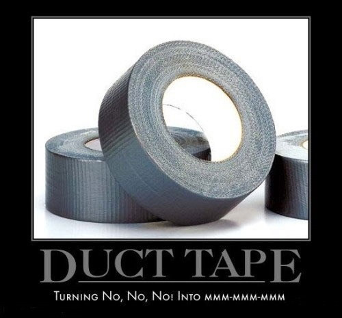 Duct Tape - Turning No No  No! Into MMM MMM MMM