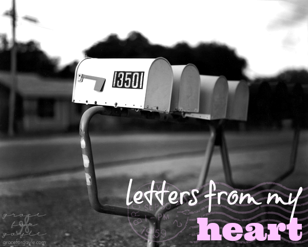 letters from my heart: daughters of the King. // www.graceforgayle.com