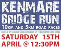 Annual Kenmare Bridge Run in Kerry. 15th Apr. Medals for 1st 100