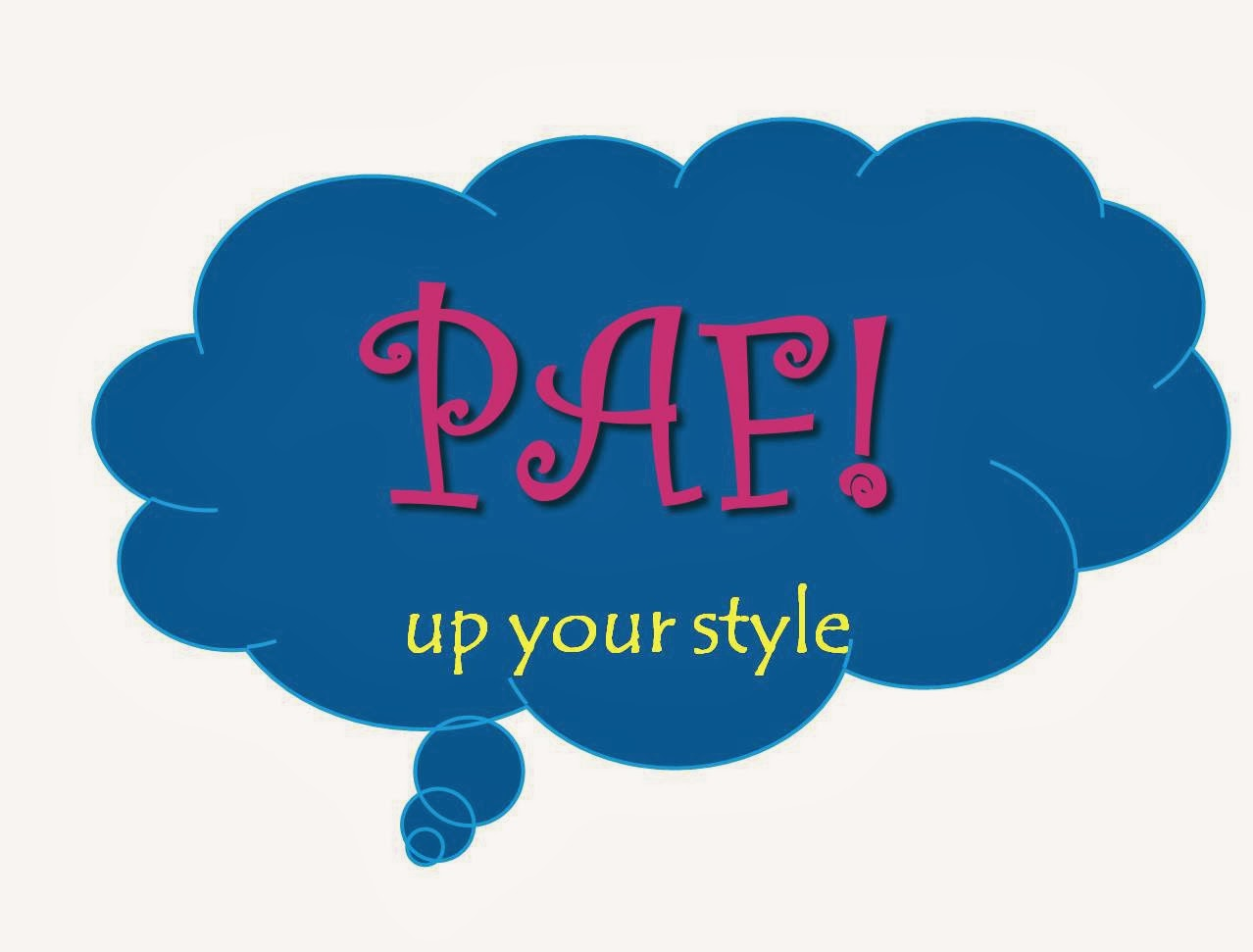 PAF! up your style