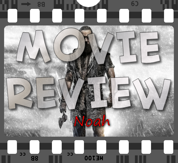 Movie Review - Noah
