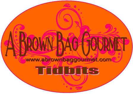 A Brown Bag Gourmet Tidbits
