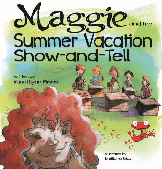 MAGGIE AND THE SUMMER VACATION SHOW-AND-TELL