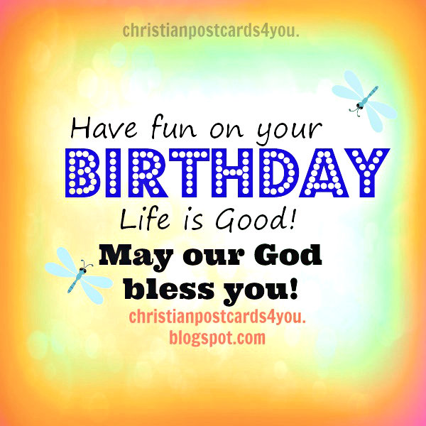fun on your birthday. for child kid girl boy, christian postcard, card,  free image, christian quotes bday