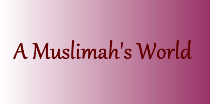 A Muslimah's Word