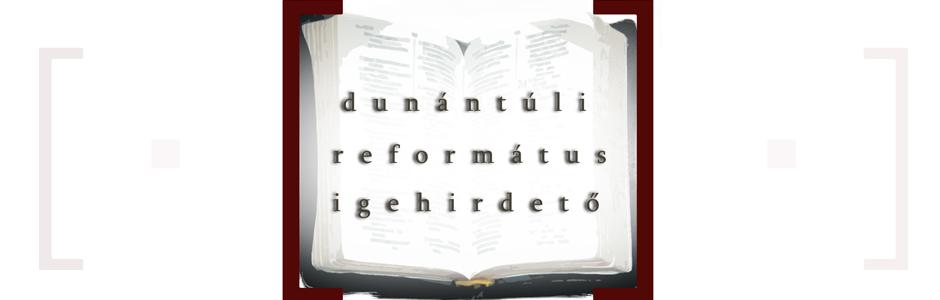 Dunántúli Református Igehirdető
