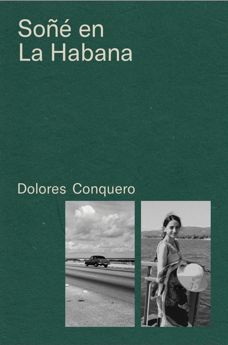 Soñé en La Habana, Dolores Conquero
