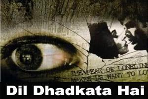 Dil Dhadkata Hai