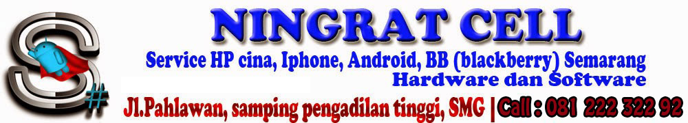Ningrat Cell - Service HP cina, Iphone, Android, BB (Blackberry) Semarang