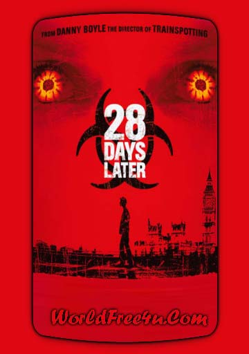 Poster Of 28 Days Later (2002) In Hindi English Dual Audio 300MB Compressed Small Size Pc Movie Free Download Only At worldfree4u.com