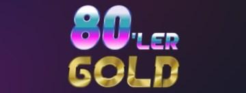 80LER GOLD
