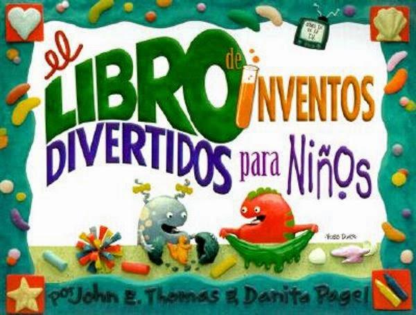 Inventos divertidos para niños   John E. Thomas y Danital Pagel