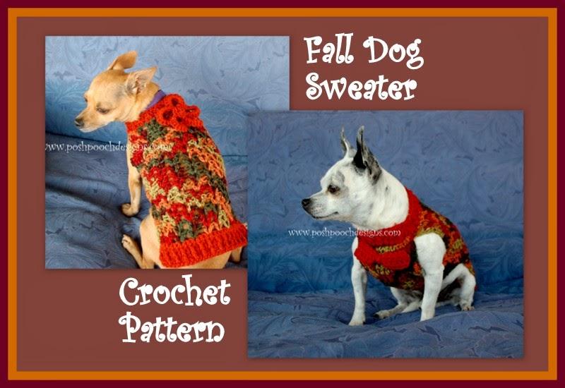 Posh Pooch Designs Dog Clothes: Fall Dog Sweater Crochet Pattern