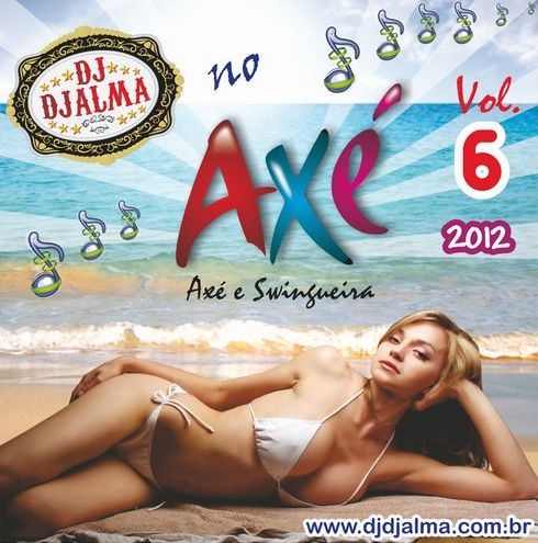 Dj Djalma - no Ax� Vol.06