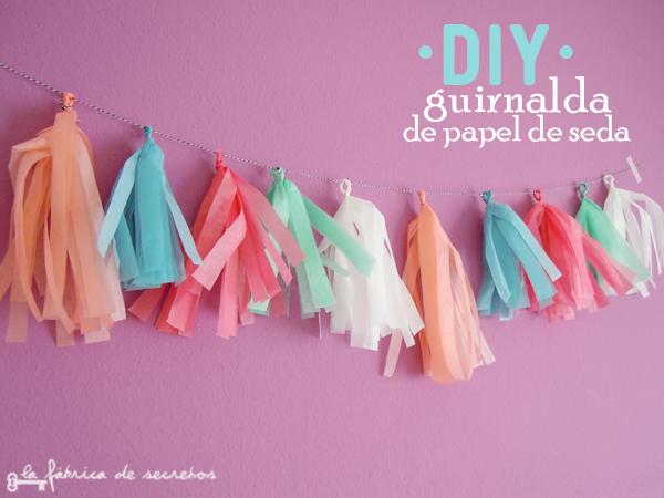 La Fabrica De Secretos Diy Guirnalda Papel De Seda - Como-hacer-guirnaldas-de-papel-de-seda