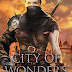 Review: City of Wonders by James A. Moore