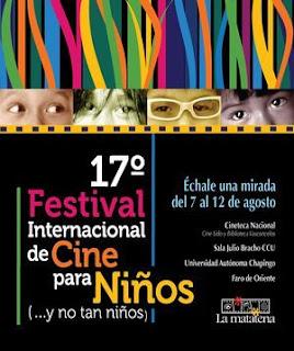 XVII Festival Internacional de Cine para Niños (...y no tan niños) del 07 al 12 de Agosto